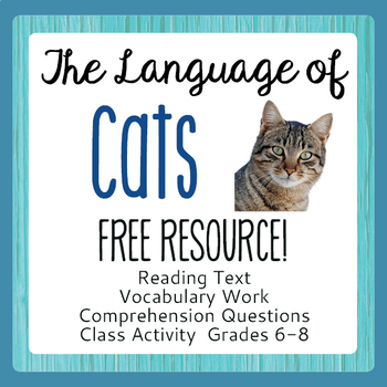 FREE Informational Texts, Activities - The Language of Cats