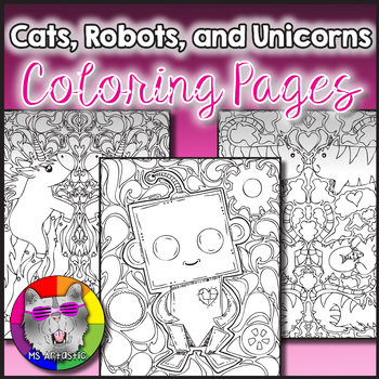 Cats Unicorns And Robots Doodle Coloring Pages Zen Doodles By Ms