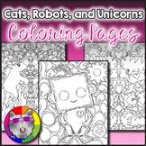 Cats, Unicorns, and Robots Coloring Pages, Zen Doodles