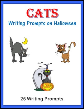 Cats:  Writing Prompts on Halloween