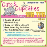 Cats and Cupcakes 2-day Sub Tub for Kindergarten and K-1 Combo