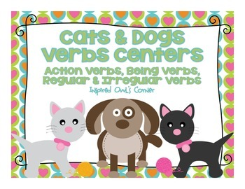 Cats and Dogs Verbs Centers