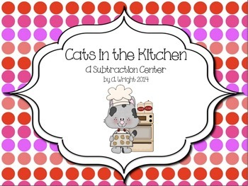 Cats in the Kitchen: A Subtraction Center