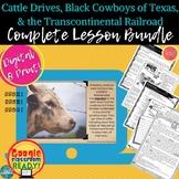 Cattle Drives, Black Cowboys of Texas, Transcontinental Ra