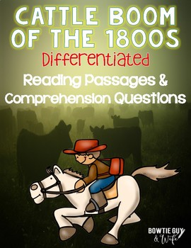 Cattle Movement of the 1800s & Cattle Trails Differentiated Passages