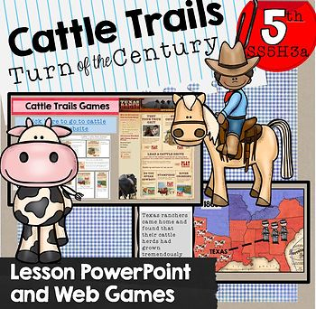 Cattle Trails SS5H1a Chisholm Trail Interactive Web Game and Lesson Power Point