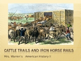 Cattle Trails and Iron Horse Rails