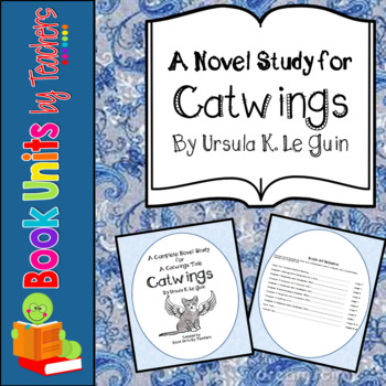 Catwings by Ursula K. LeGuin Book Unit