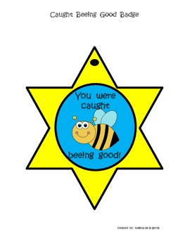 Caught Beeing Good Badge
