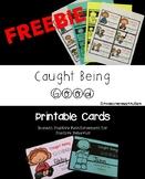 Caught Being Good- Positive Reinforcement Cards