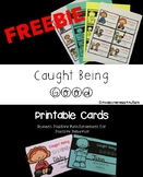 Caught Being Good- Positive Reinforcement Cards