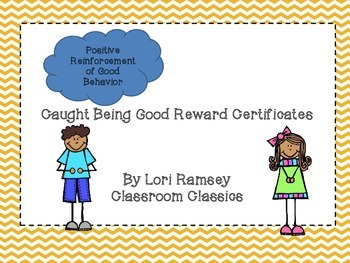 Caught Being Good Reward Certificates