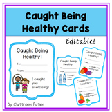Healthy Habits: Caught Being Healthy Cards | Healthy Eatin