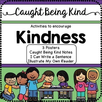 Caught Being Kind~Activities to Teach Kindness~Special Education/Primary