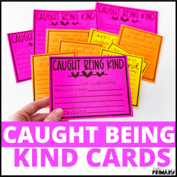 Caught Being Kind Cards