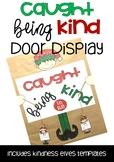 Caught Being Kind Christmas Door Display
