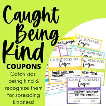 Caught Being Kind Random Acts of Kindness Coupons - Editable