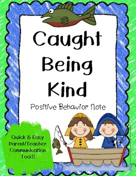 Caught Being Kind {Positive Behavior Notes}