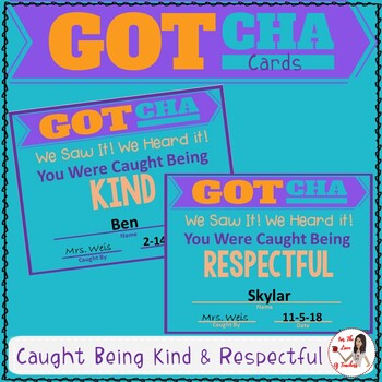 Behavior Management Cards: Caught Being Kind & Respectful