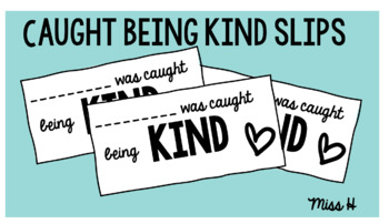 Caught Being Kind Slips