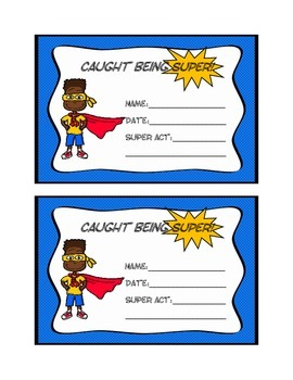 Caught Being Super! Awards and Incentives
