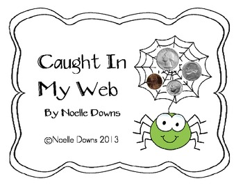 Caught In My Web - Counting Coins
