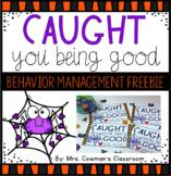 Caught You Being Good- Halloween Behavior Management Freebie