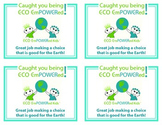 """Caught You Being Eco Empowered"" Acknowledgement Cards"