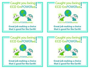 """""""Caught You Being Eco Empowered"""" Acknowledgement Cards"""