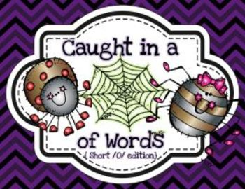 Caught in a Web of Words (Short o Edition)