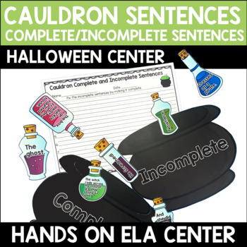 Complete or Incomplete Sentence Center - Cauldron Sentences