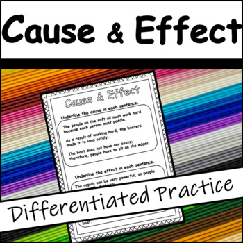 Reading Comprehension: Identify the Cause & Effect