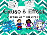 Cause & Effect - Across Content Areas