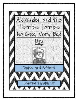 Cause & Effect: Alexander and the Terrible, Horrible, No Good, Very Bad Day
