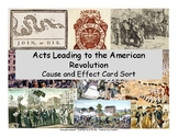 Cause & Effect Card Sort: Acts Leading to the American Revolution