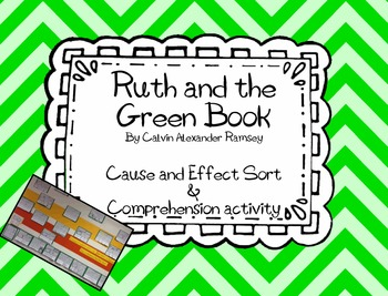 Cause & Effect Foldable {{Ruth and the Green Book}}