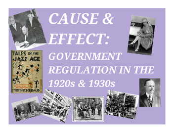 Cause & Effect: Government Regulation in the 1920s & 1930s