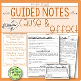 Cause & Effect, Guided Notes, Worksheets, Practice