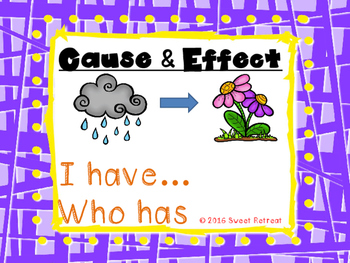 Cause and Effect I Have Who Has