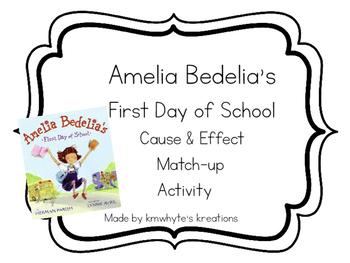 Cause & Effect Match-up Center - Amelia Bedelia's First Da