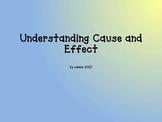 Cause Effect Mini Lesson