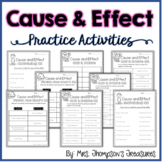 Cause & Effect Practice - 3 Printable Worksheets