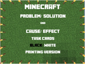Cause & Effect, Problem & Solution Minecraft Task Cards - Bonuses Included!