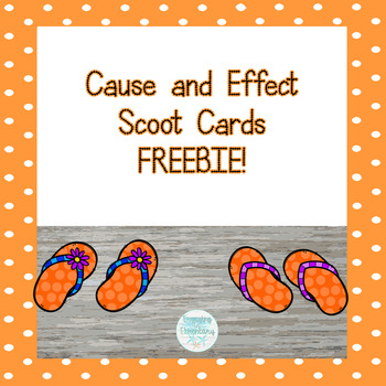 Cause & Effect Scoot FREEBIE