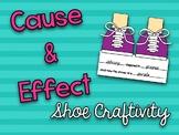 Cause & Effect Shoe Craftivity