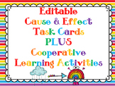 Editable Cause & Effect Task Cards PLUS Cooperative Learning Activities