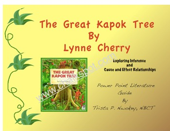 The Great Kapok Tree Power Point: Cause and Effect PDF (CCSS Aligned)