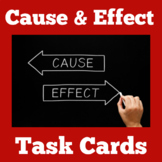 Cause and Effect Task Cards   1st 2nd 3rd Grade   Activities