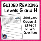 Guided Reading Levels G & H Passages with Wh- Word & Cause and Effect Questions
