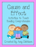 Cause and Effect: Activities to Build Reading Comprehension